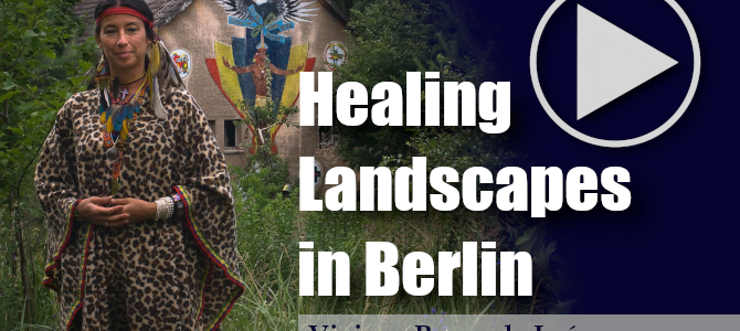 Healing Landscapes in Berlin: Seven Film Portraits of Healers in the City